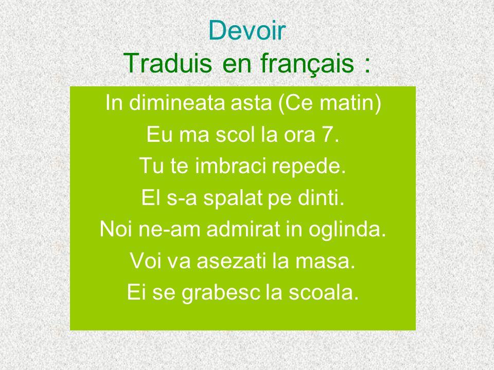 Devoir Traduis en français :