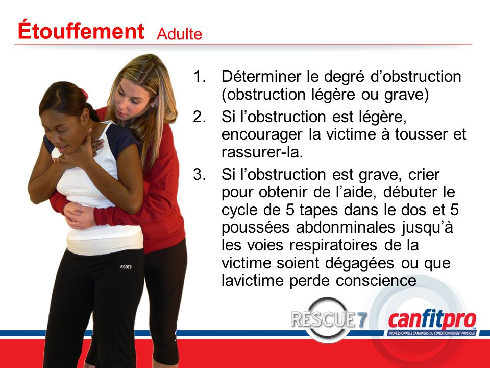Étouffement Adulte. Déterminer le degré d'obstruction (obstruction légère ou grave)