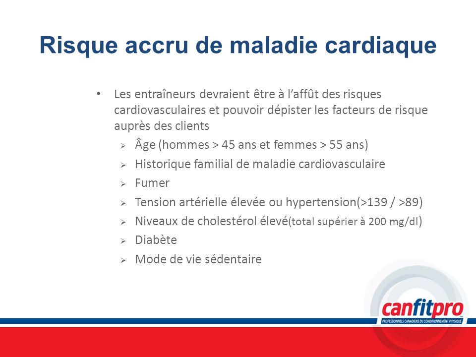 Risque accru de maladie cardiaque