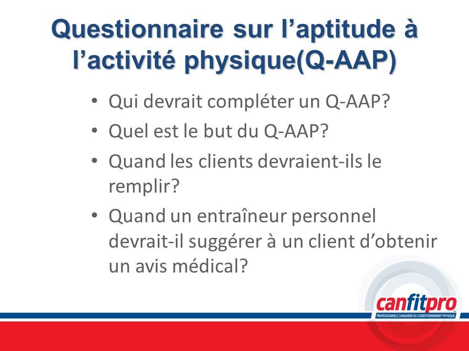 Questionnaire sur l'aptitude à l'activité physique(Q-AAP)