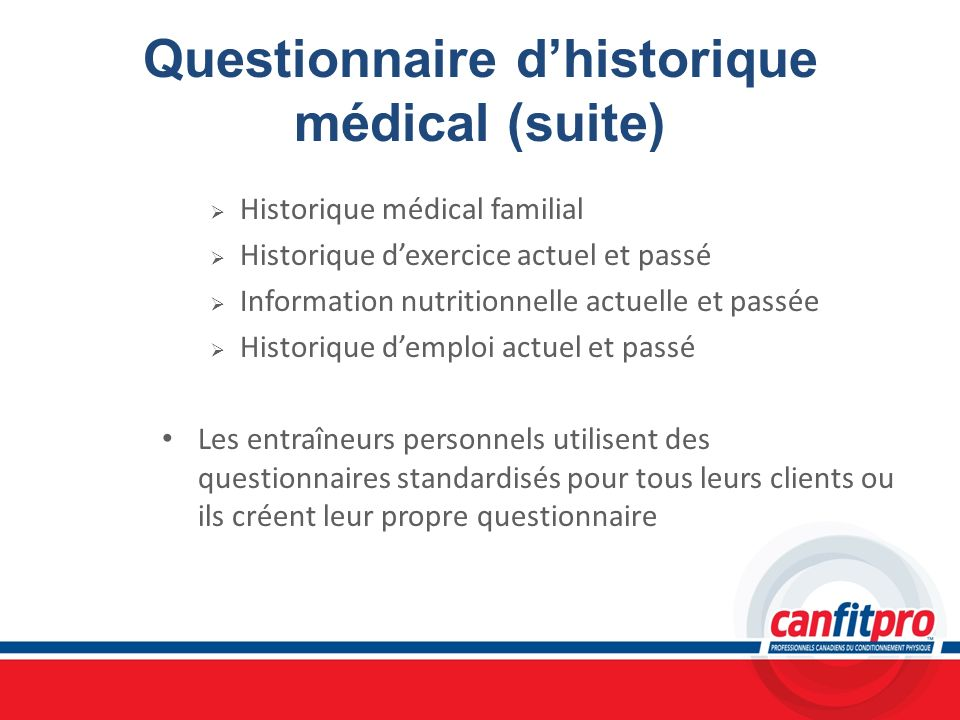 Questionnaire d'historique médical (suite)
