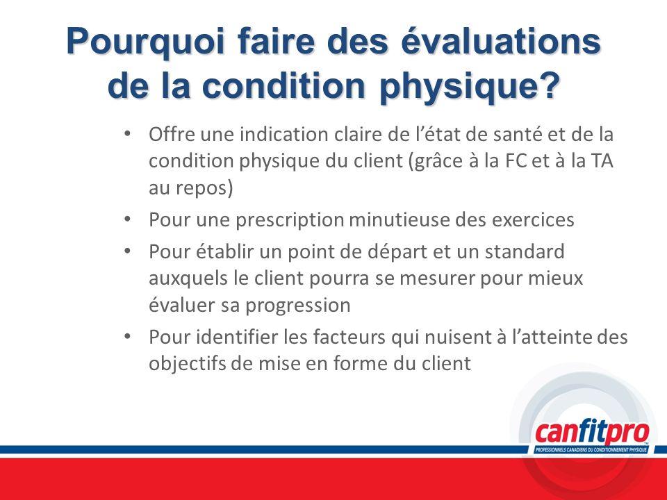 Pourquoi faire des évaluations de la condition physique