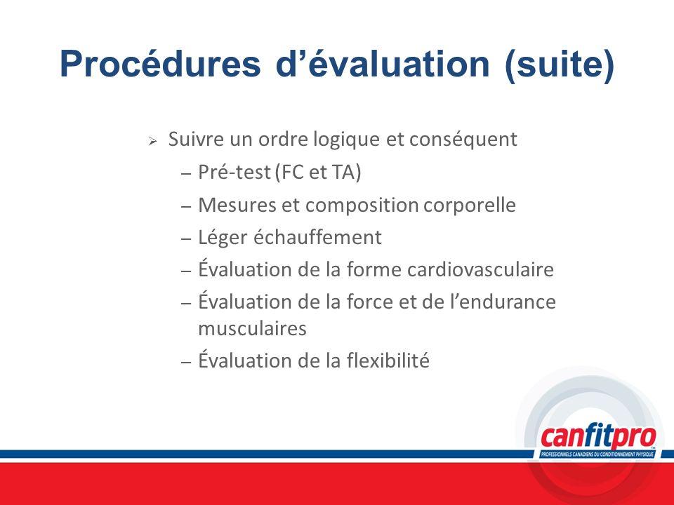 Procédures d'évaluation (suite)