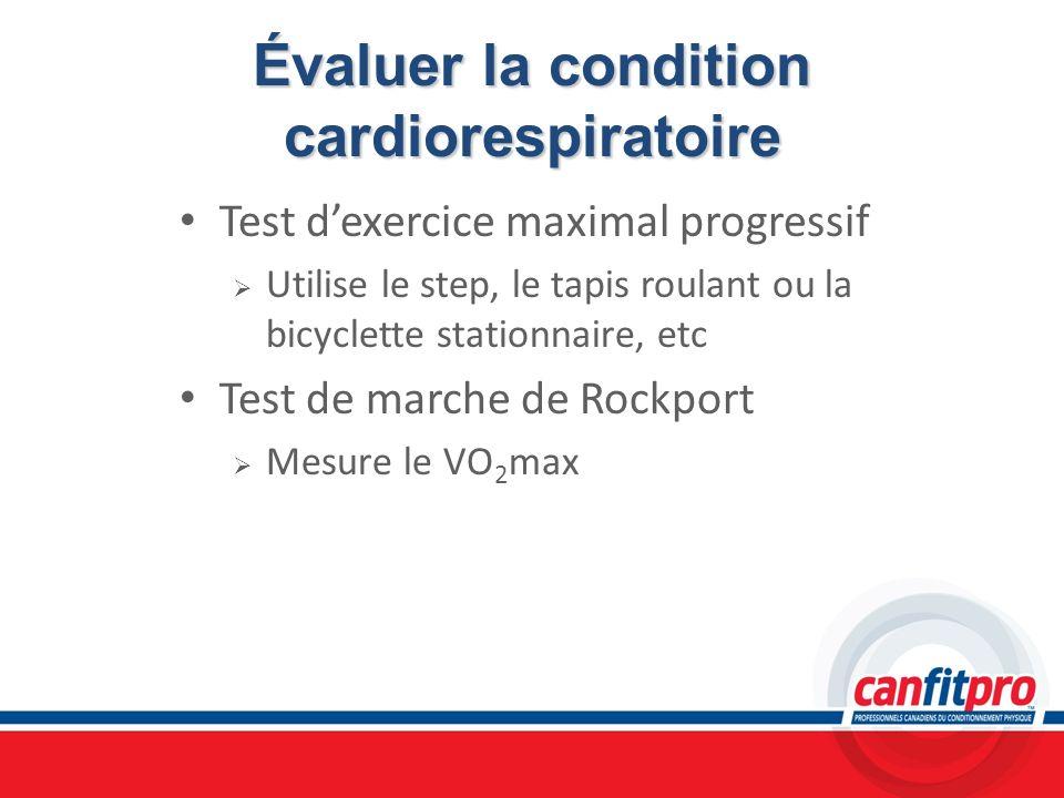 Évaluer la condition cardiorespiratoire