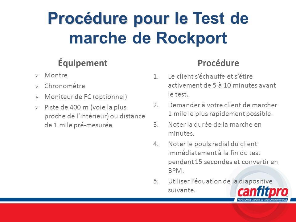 Procédure pour le Test de marche de Rockport