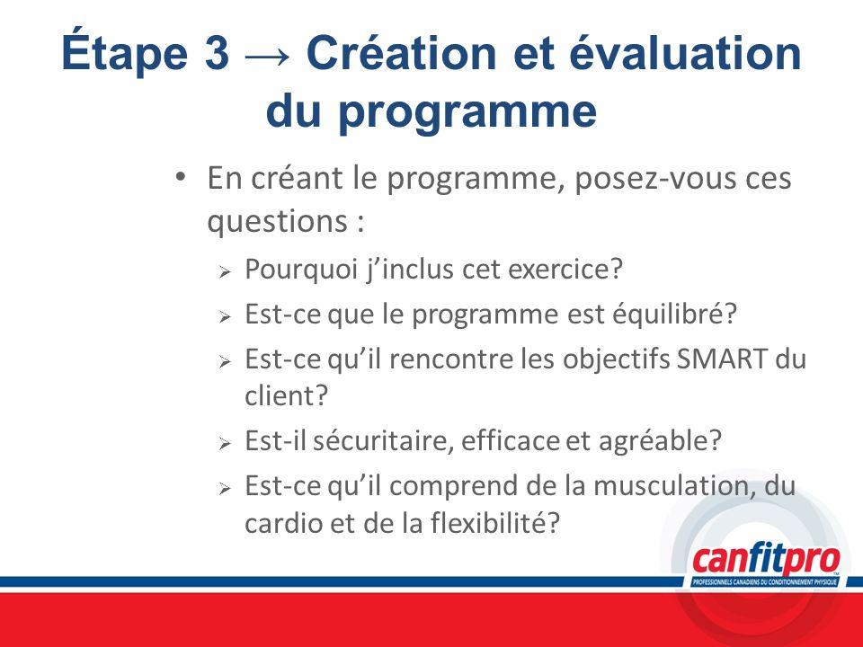 Étape 3 → Création et évaluation du programme