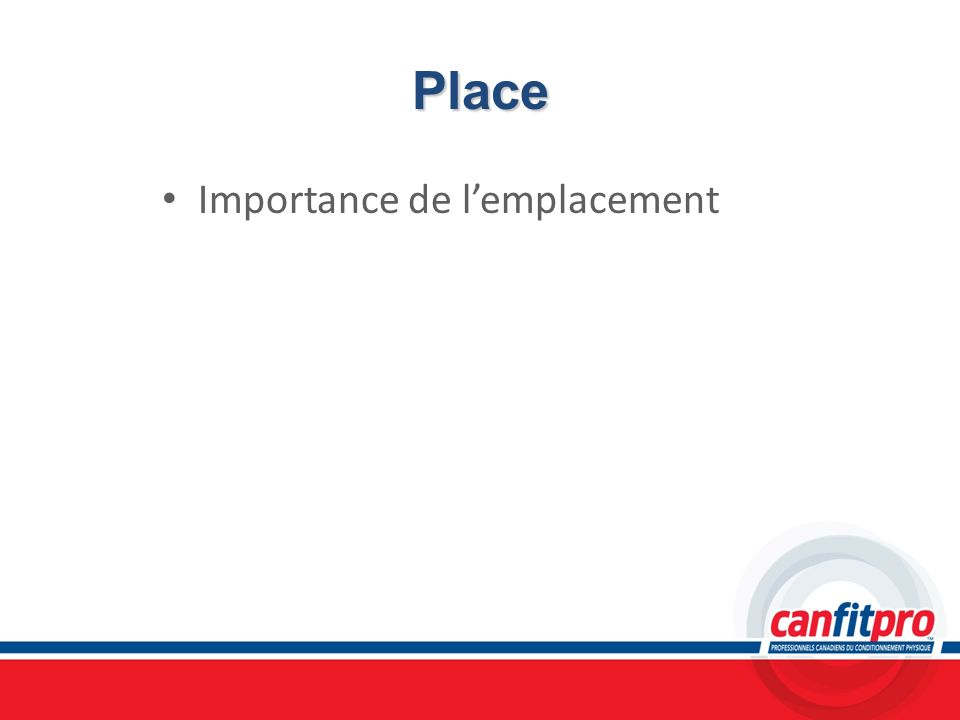 Place Importance de l'emplacement Chapitre 13