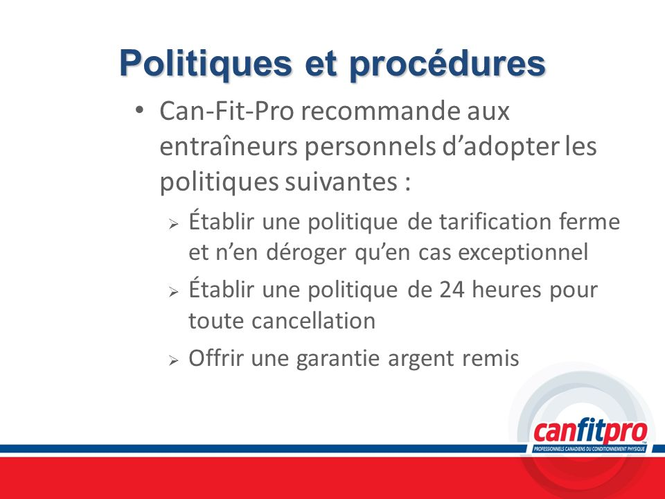 Politiques et procédures
