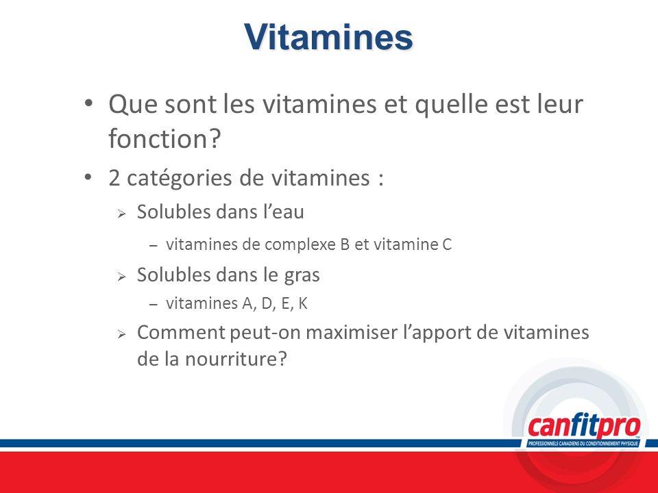 Vitamines Que sont les vitamines et quelle est leur fonction