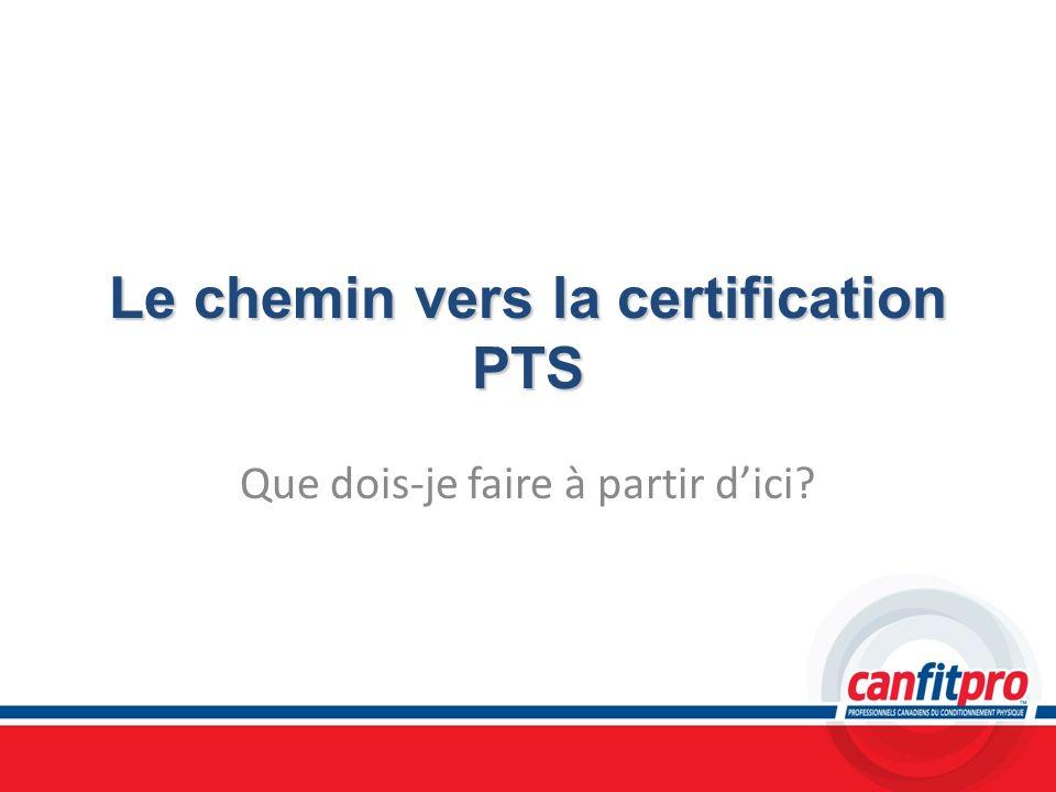 Le chemin vers la certification PTS