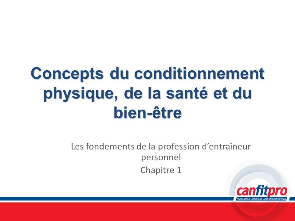 Concepts du conditionnement physique, de la santé et du bien-être