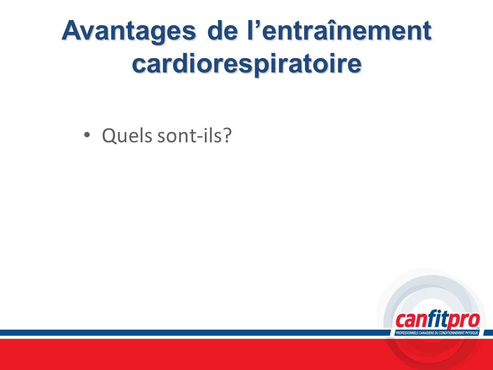 Avantages de l'entraînement cardiorespiratoire