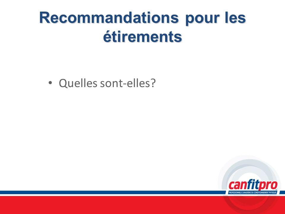 Recommandations pour les étirements