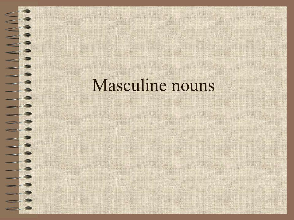 Masculine nouns