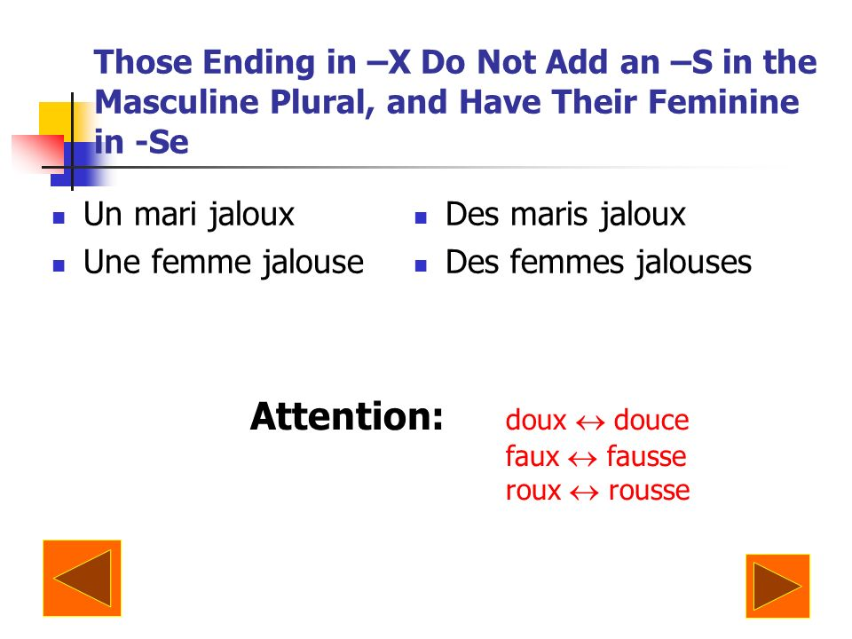 Attention: doux  douce