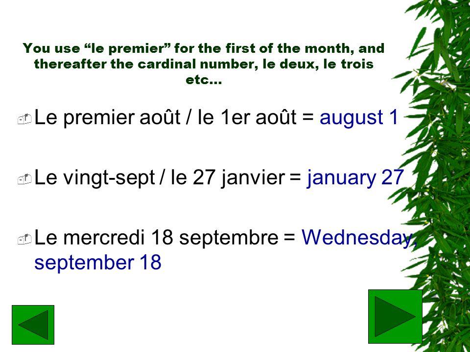 Le premier août / le 1er août = august 1