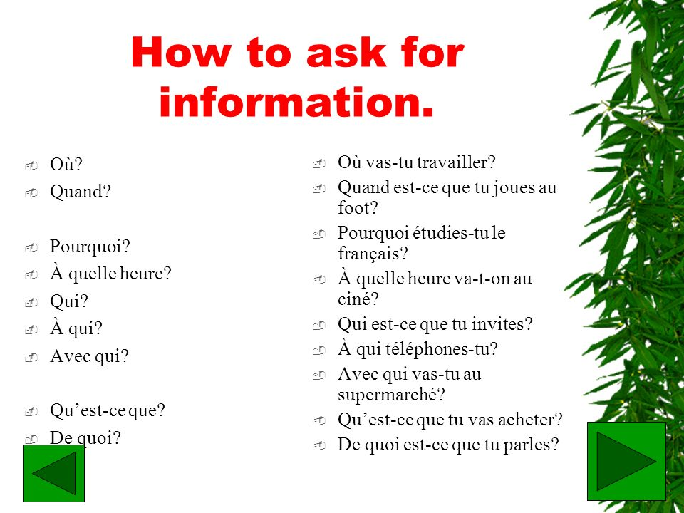 How to ask for information.