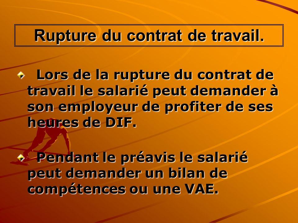 Rupture du contrat de travail.