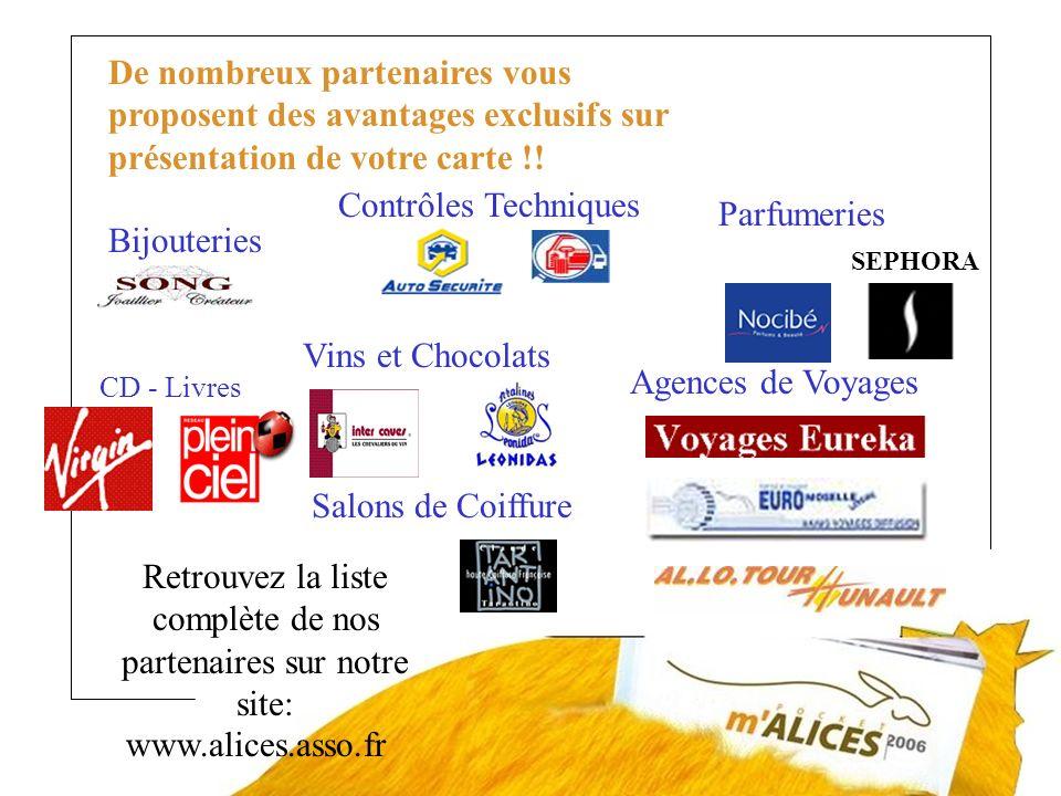 Retrouvez la liste complète de nos partenaires sur notre site: