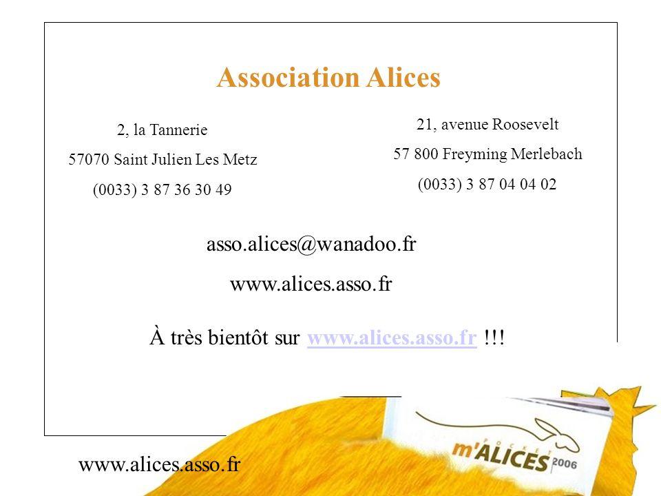 À très bientôt sur www.alices.asso.fr !!!