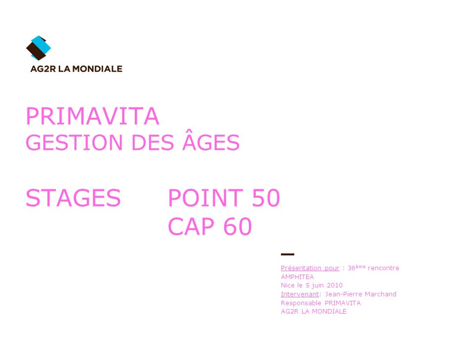 PRIMAVITA GESTION DES ÂGES STAGES POINT 50 CAP 60