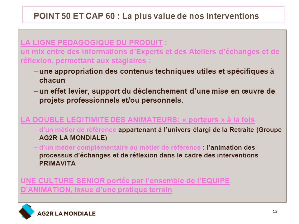 POINT 50 ET CAP 60 : La plus value de nos interventions