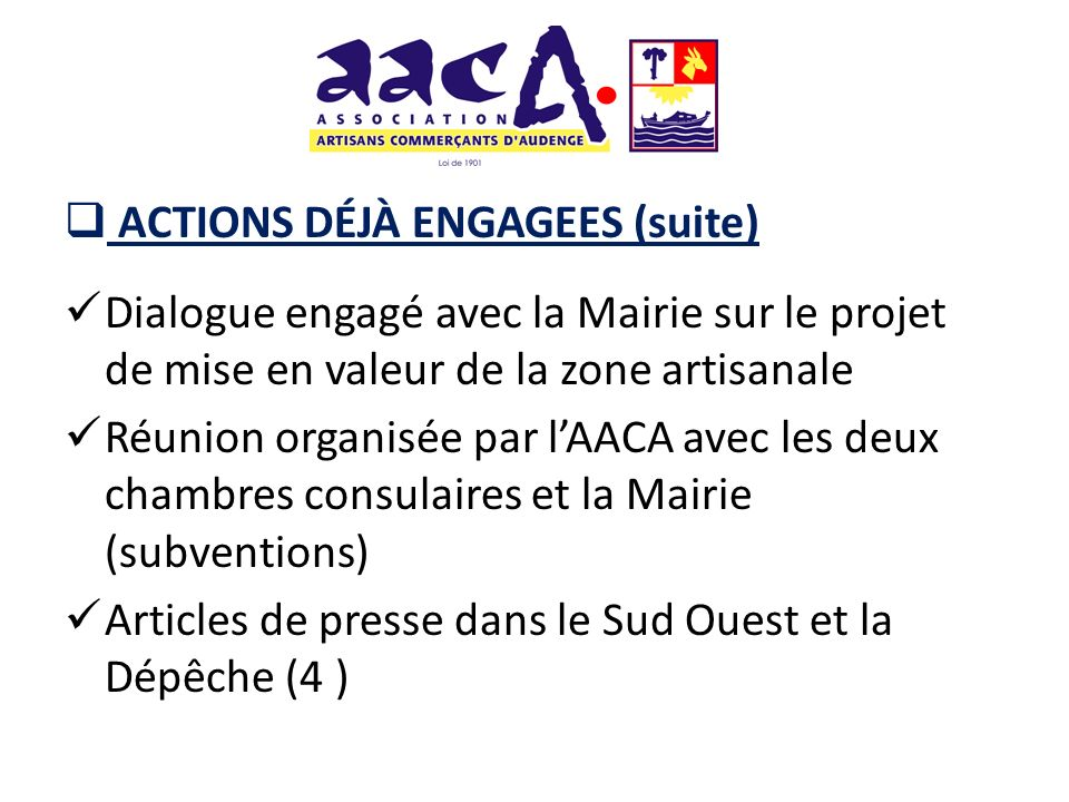 ACTIONS DÉJÀ ENGAGEES (suite)