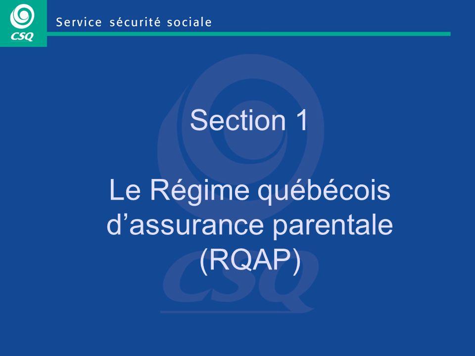 Section 1 Le Régime québécois d'assurance parentale (RQAP)