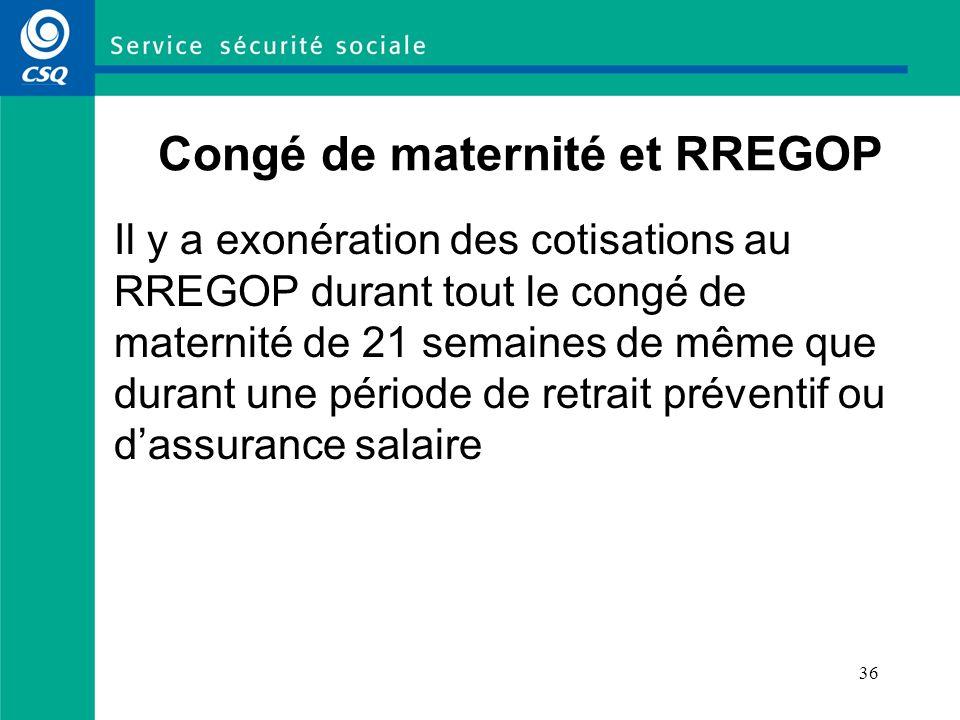 Congé de maternité et RREGOP