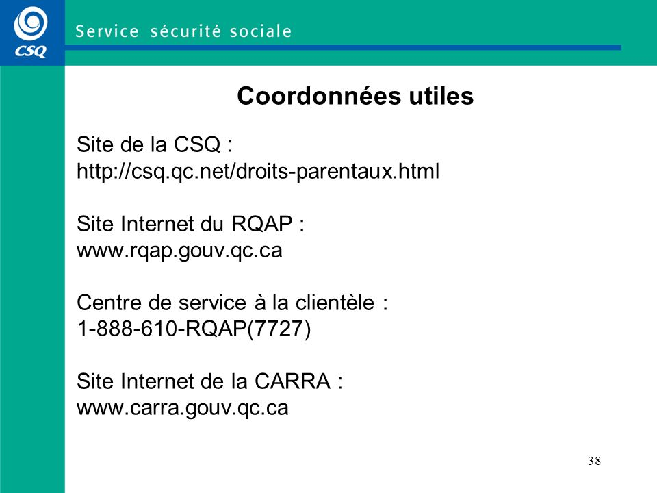 Coordonnées utiles Site de la CSQ :