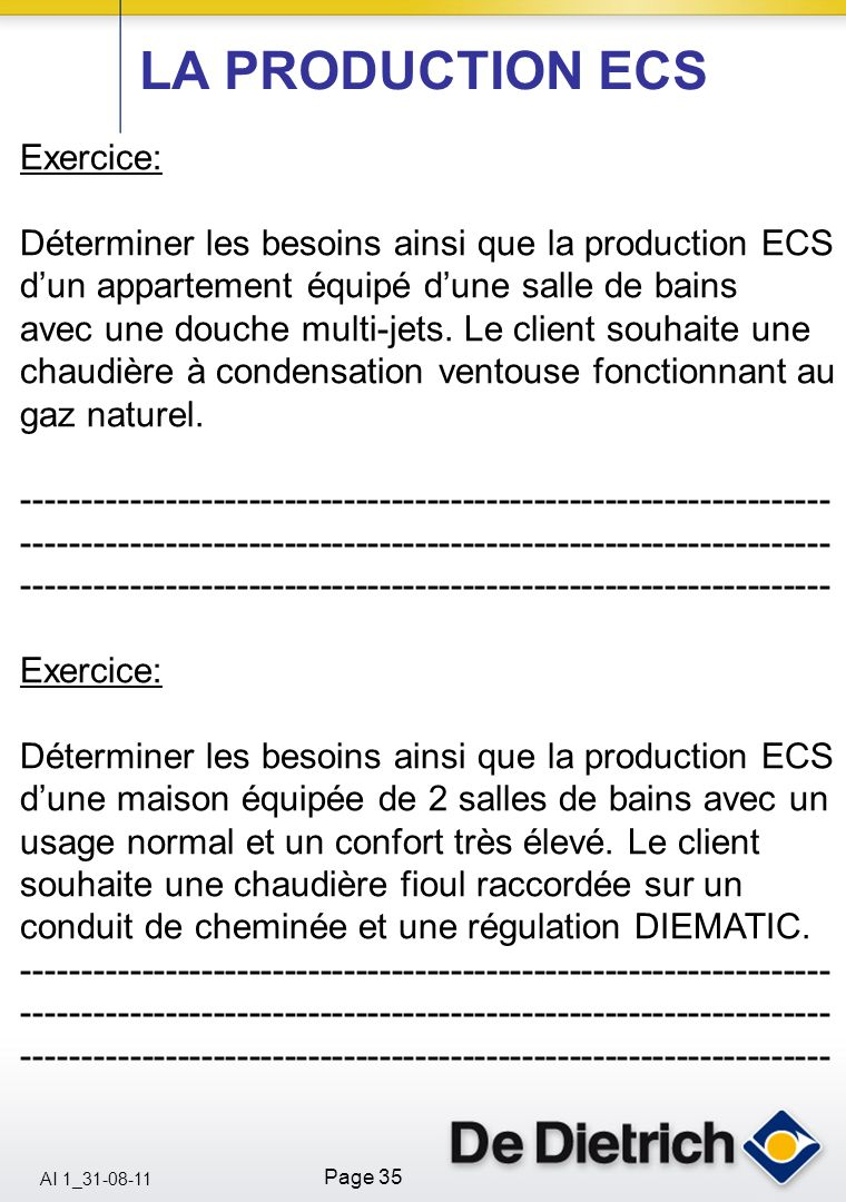 LA PRODUCTION ECS Exercice: