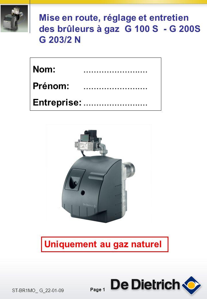 Mise en route, réglage et entretien des brûleurs à gaz G 100 S - G 200S G 203/2 N