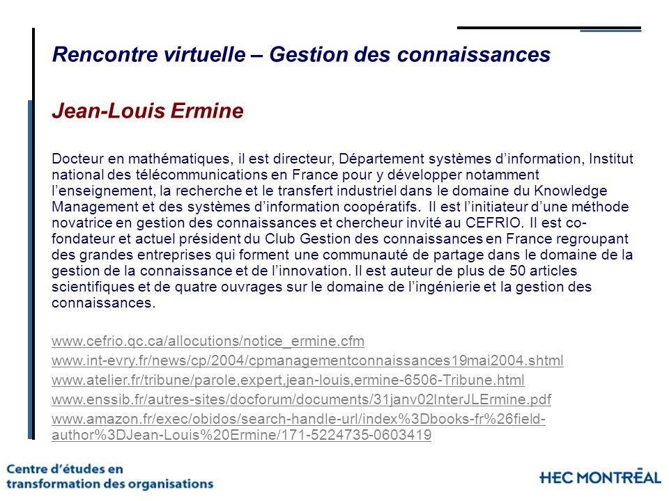 Rencontre virtuelle – Gestion des connaissances Jean-Louis Ermine