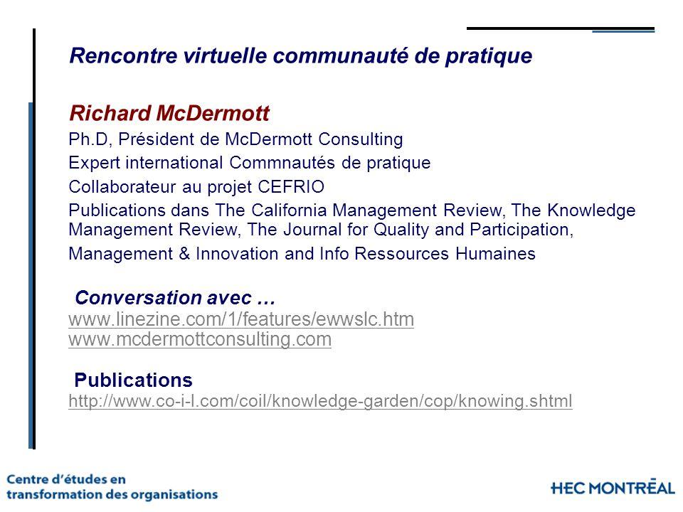Rencontre virtuelle communauté de pratique Richard McDermott