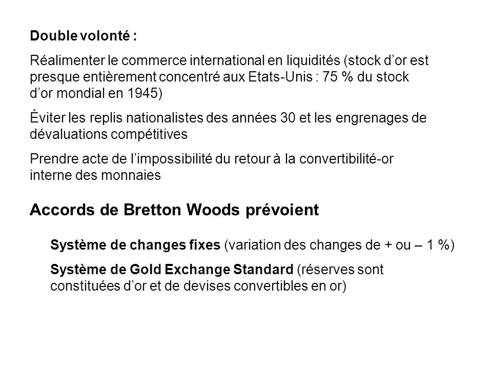 Accords de Bretton Woods prévoient