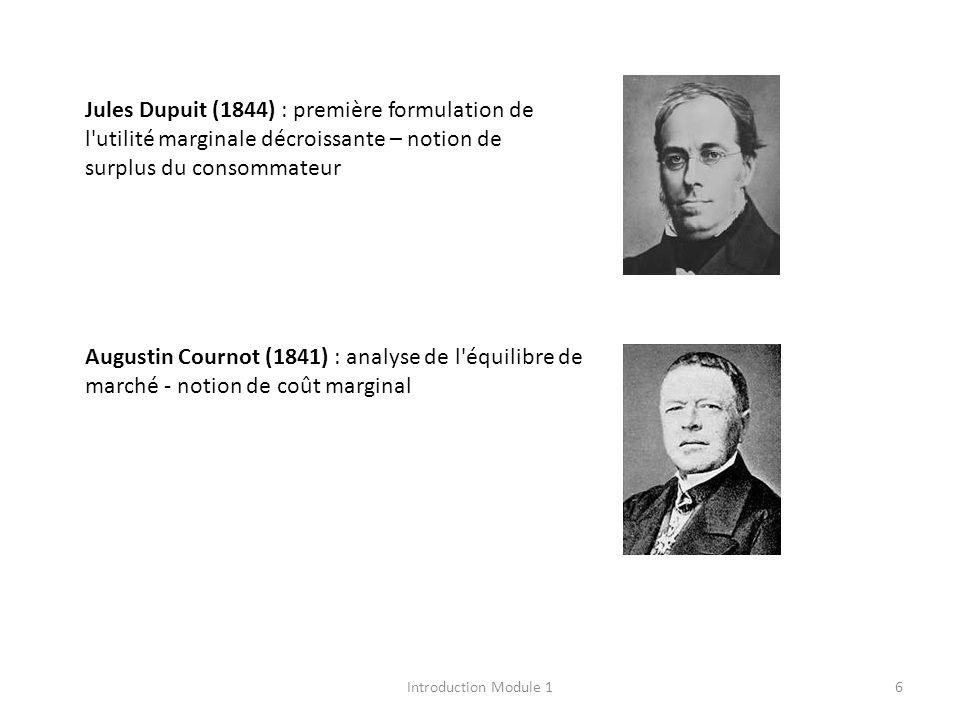 Jules Dupuit (1844) : première formulation de l utilité marginale décroissante – notion de surplus du consommateur