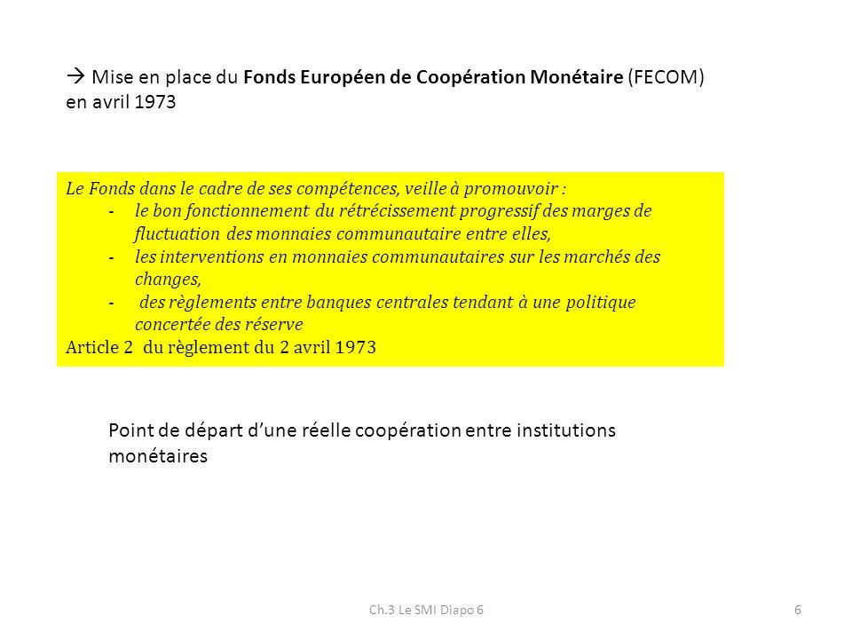 Point de départ d'une réelle coopération entre institutions monétaires