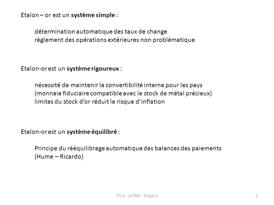 Etalon – or est un système simple :