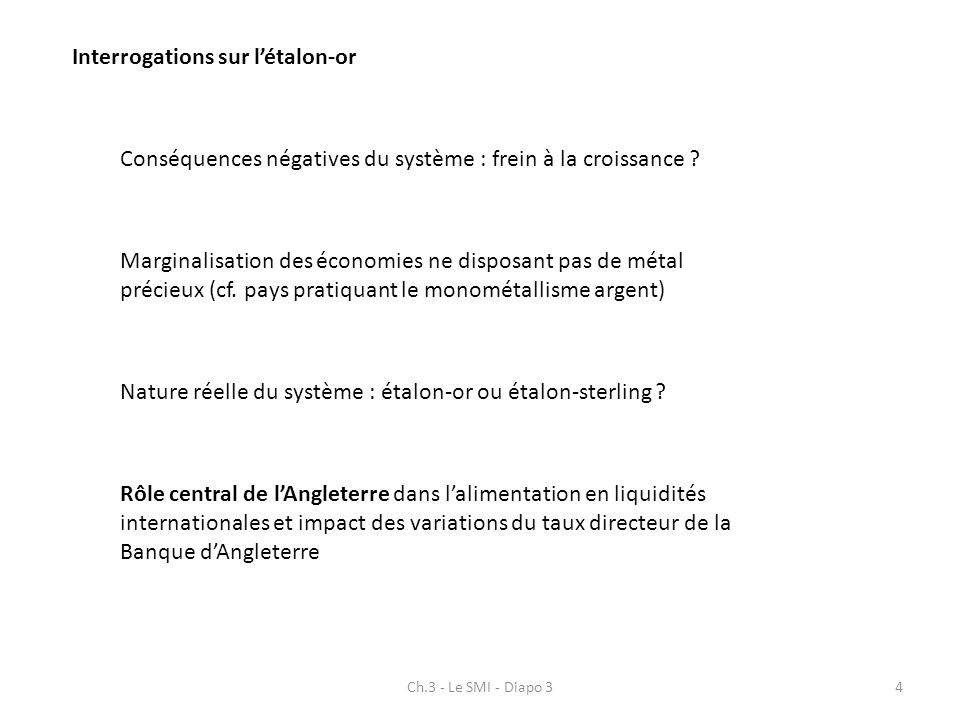 Interrogations sur l'étalon-or