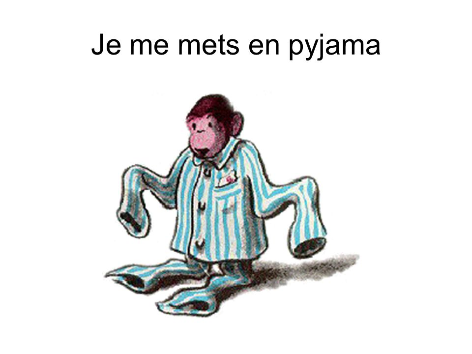 Je me mets en pyjama