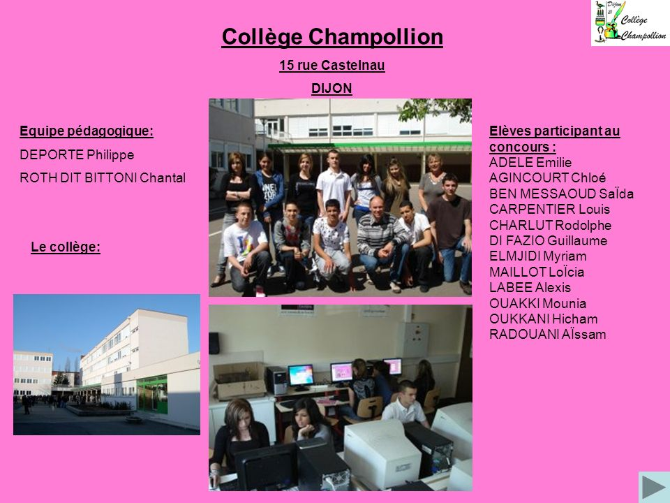 Collège Champollion 15 rue Castelnau DIJON Equipe pédagogique:
