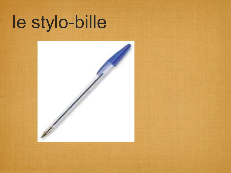 le stylo-bille