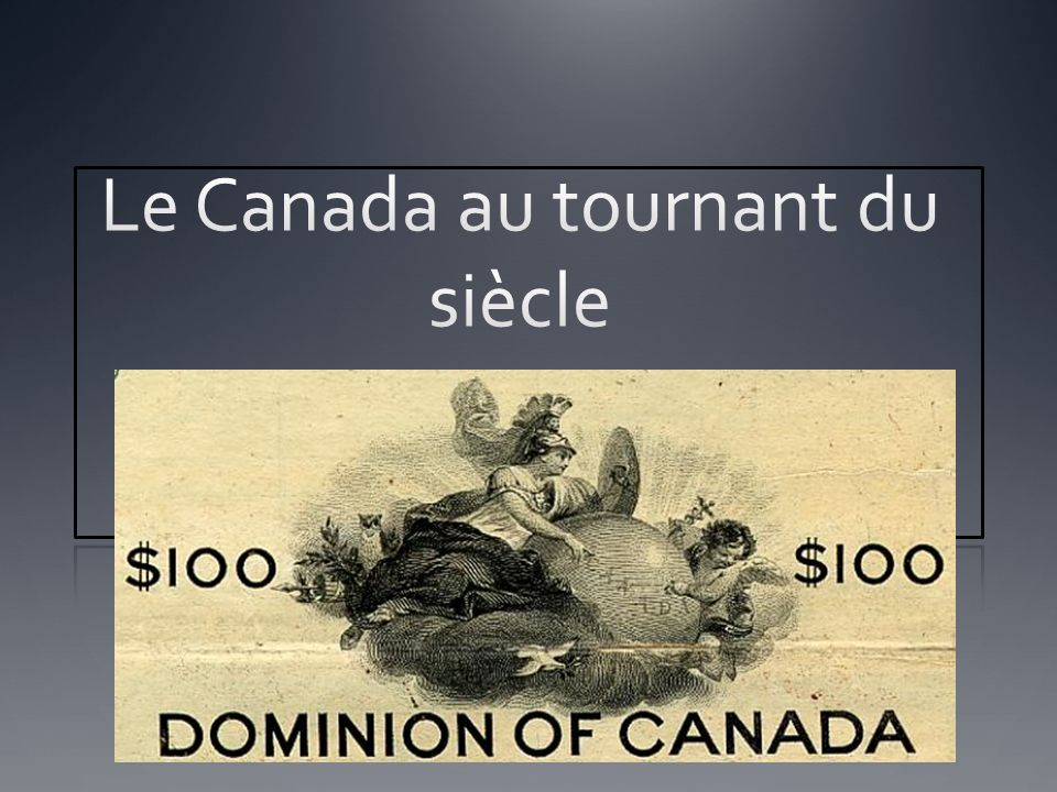 Le Canada au tournant du siècle