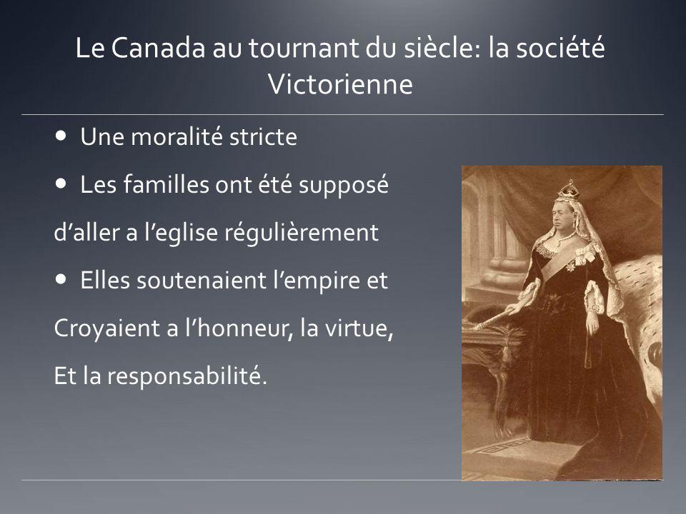 Le Canada au tournant du siècle: la société Victorienne