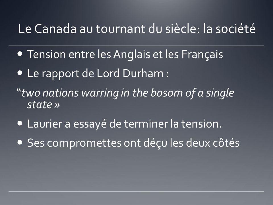 Le Canada au tournant du siècle: la société