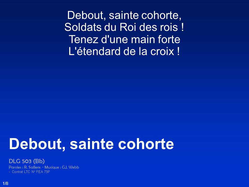 Debout, sainte cohorte Debout, sainte cohorte,