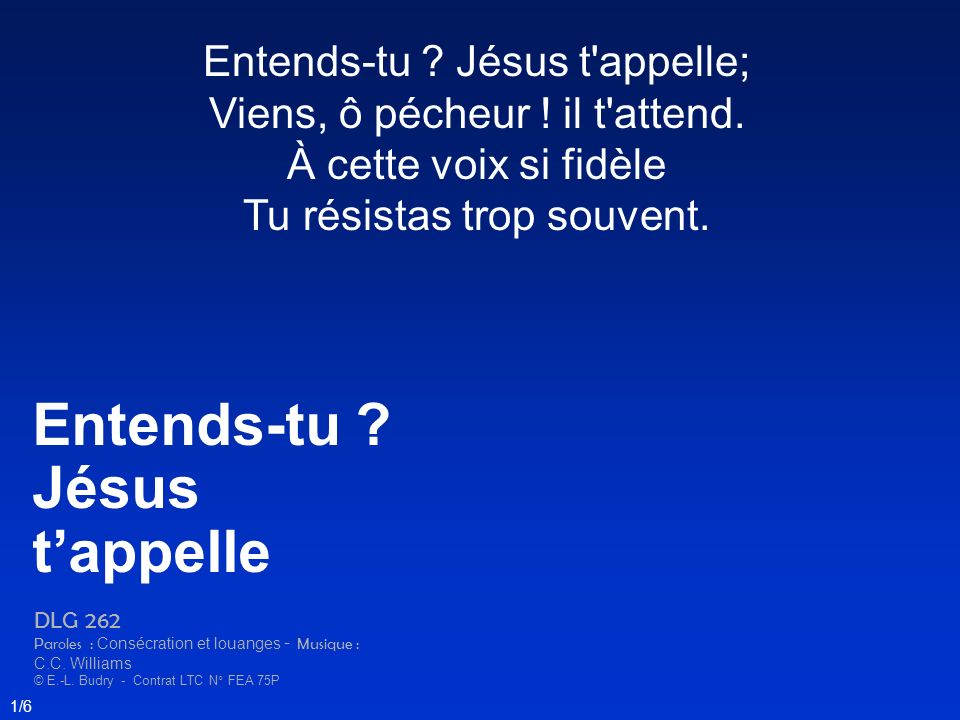 Entends-tu Jésus t'appelle