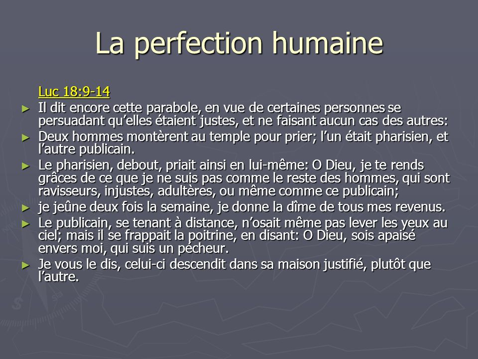 La perfection humaine Luc 18:9-14