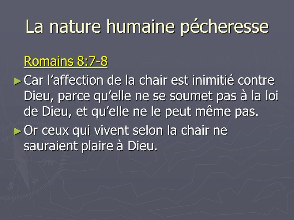 La nature humaine pécheresse