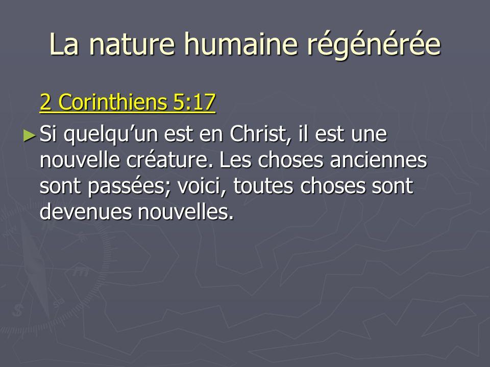 La nature humaine régénérée